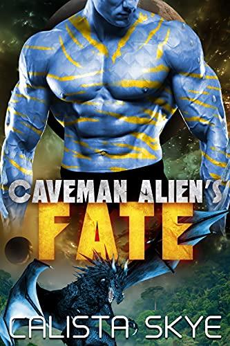 Book Cover of Caveman Alien's Fate (Caveman Aliens Book 14)