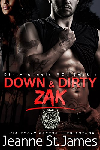 Book Cover of Down & Dirty: Zak (Dirty Angels MC Series Book 1)