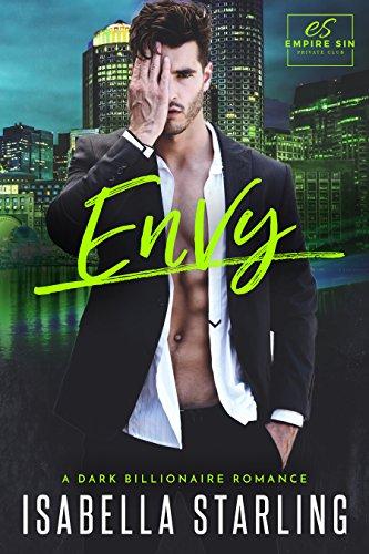 Book Cover of Envy: A Dark Billionaire Romance (Empire Sin Book 2)