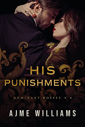 Book Cover of His Punishments (Dominant Bosses Book 4)