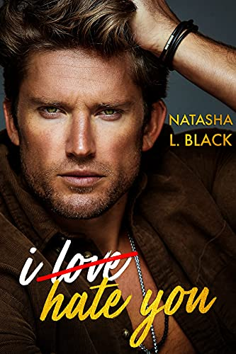 Book Cover of I Hate You (Rockford Falls Romance)
