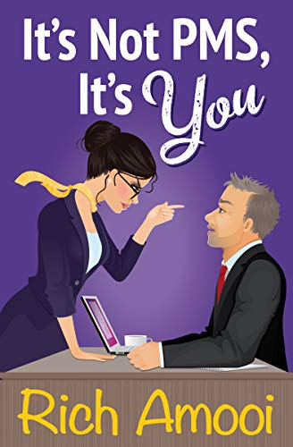 Book Cover of It's Not PMS, It's You