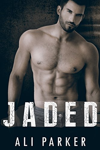 Book Cover of Jaded (Second Chance Romance Book 1)