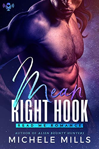 Book Cover of Mean Right Hook: A SciFi Romance Novella (The Fever Brothers Book 1)