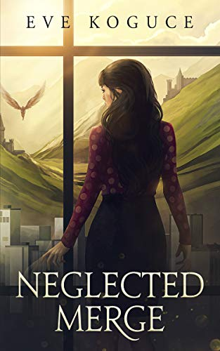 Book Cover of Neglected Merge: A Fantasy Utopian Romance