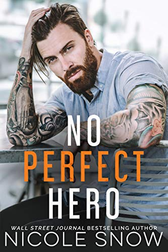 Book Cover of No Perfect Hero (Heroes of Heart's Edge Book 1)