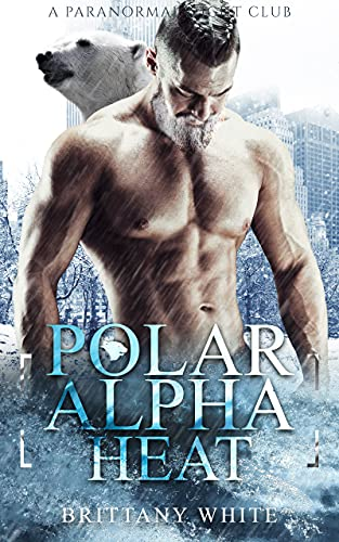 Book Cover of Polar Alpha Heat (A Paranormal Night Club Book 6)