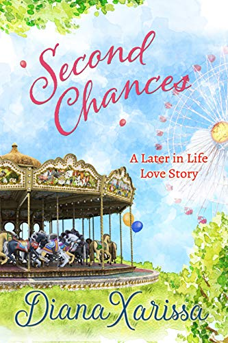Book Cover of Second Chances (A Later in Life Love Story Book 1)