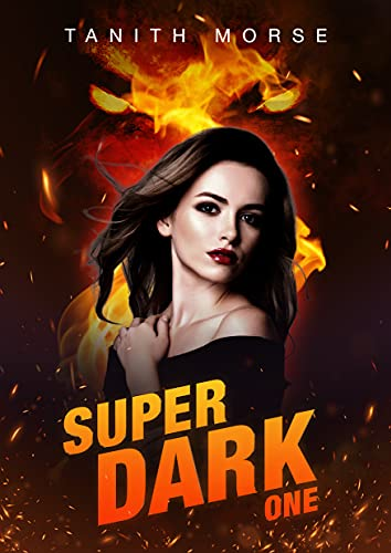 Book Cover of Super Dark 1 (Super Dark Trilogy)