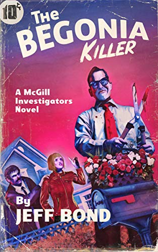 Book Cover of The Begonia Killer (Third Chance Enterprises Book 3)