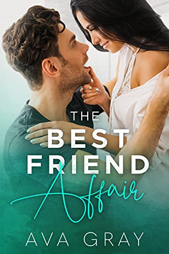 Book Cover of The Best Friend Affair (Playing with Trouble)
