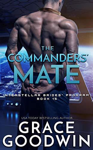 Book Cover of The Commanders' Mate (Interstellar Brides Program Book 15)