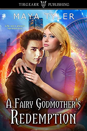 Book Cover of A Fairy Godmother's Redemption: The Magicals Series, #4