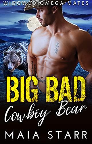 Book Cover of Big Bad Cowboy Bear (Widowed Omega Mates Book 4)