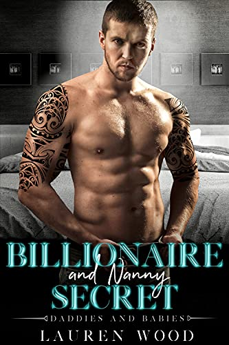 Book Cover of Billionaire and Nanny Secret (Daddies and Babies Book 1)