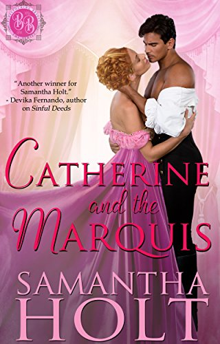 Book Cover of Catherine and the Marquis (Bluestocking Brides Book 5)
