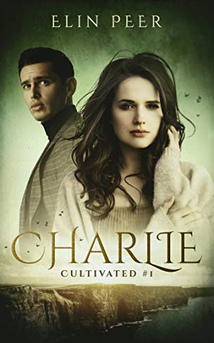 Book Cover of Charlie (Cultivated Book 1)