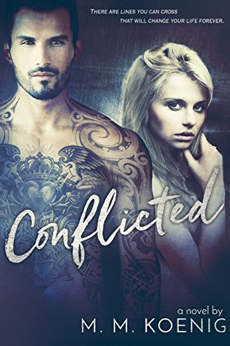 Book Cover of Conflicted (Secrets and Lies Series Book 1)