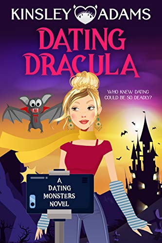 Book Cover of Dating Dracula: A Paranormal Chick Lit Novel (Dating Monsters Book 1)