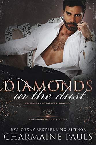 Book Cover of Diamonds in the Dust: An Enemies to Lovers Dark Mafia Romance (Diamonds are Forever Trilogy: A Dark Mafia Romance Book 1)