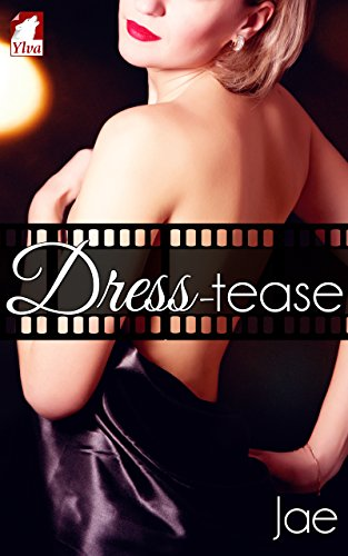Book Cover of Dress-tease (The Hollywood Series Book 3)