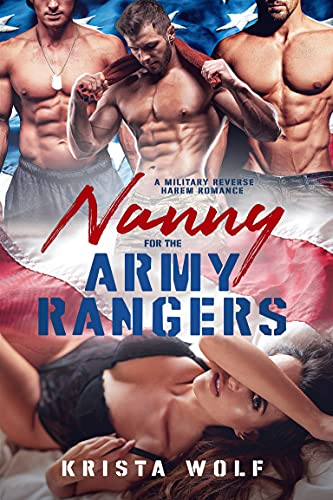 Book Cover of Nanny for the Army Rangers: A Military Reverse Harem Romance