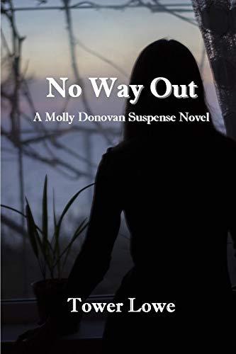 Book Cover of No Way Out (Molly Donovan Suspense Book 1)