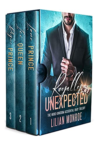 Book Cover of Royally Unexpected: The Nord Kingdom Accidental Baby Trilogy