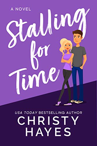 Book Cover of Stalling for Time (Kiss & Tell Book 1)