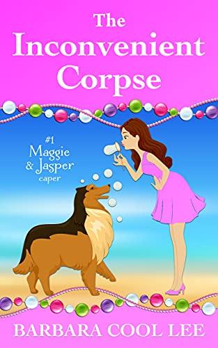 Book Cover of The Inconvenient Corpse (A Maggie & Jasper Caper Book 1)