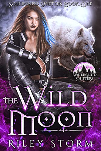 Book Cover of The Wild Moon (Soulbound Shifters Book 1)