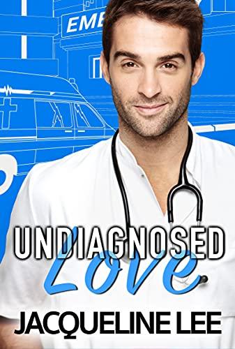 Book Cover of Undiagnosed Love