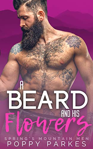 Book Cover of A Beard and His Flowers (Spring's Mountain Men)