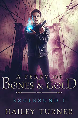 Book Cover of A Ferry of Bones & Gold (Soulbound Book 1)