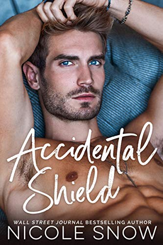Book Cover of Accidental Shield: A Marriage Mistake Romance (Marriage Mistake Series Book 6)