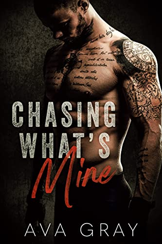 Book Cover of Chasing What's Mine