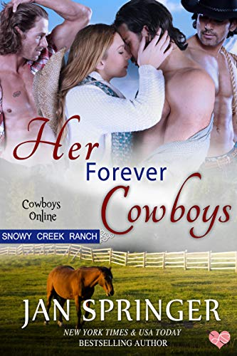 Book Cover of Her Forever Cowboys: Snowy Creek Ranch (Cowboys Online Book 6)