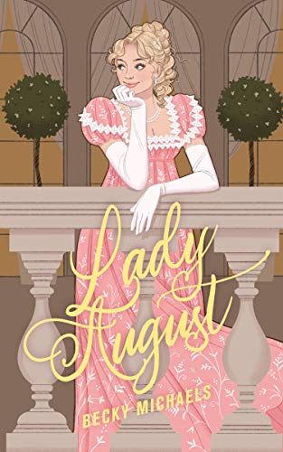 Book Cover of Lady August (Linfield Hall Book 1)