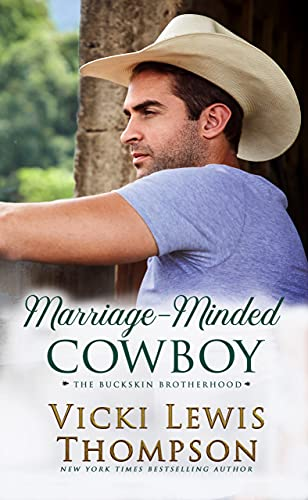 Book Cover of Marriage-Minded Cowboy (The Buckskin Brotherhood Book 9)