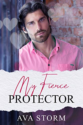 Book Cover of My Fierce Protector (Boston Bad Boys)