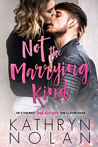Book Cover of Not the Marrying Kind