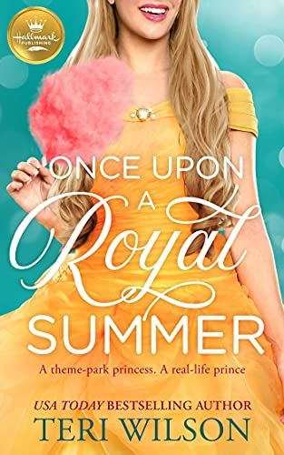 Book Cover of Once Upon a Royal Summer: A delightful royal romance from Hallmark Publishing