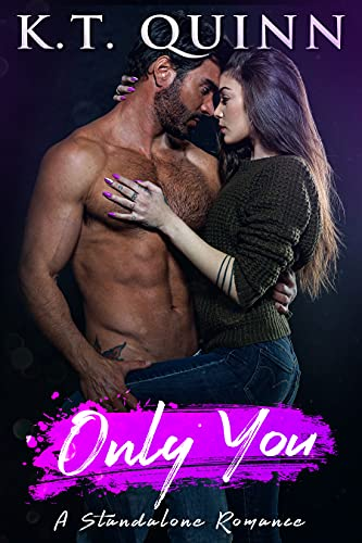 Book Cover of Only You: A Standalone Contemporary Romance