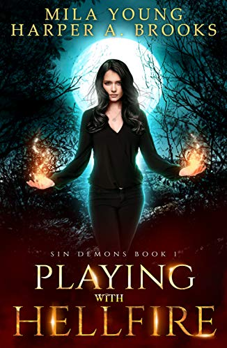 Book Cover of Playing with Hellfire: A Paranormal Romance (Sin Demons Book 1)