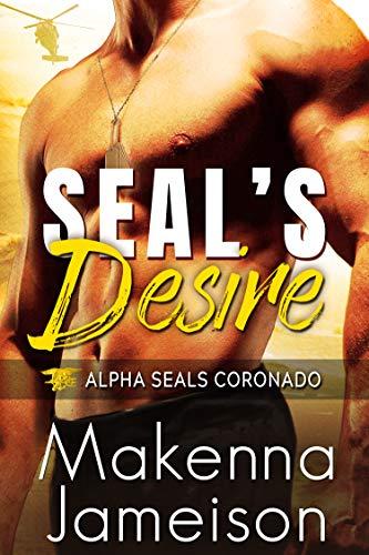 Book Cover of SEAL's Desire (Alpha SEALs Coronado Book 1)