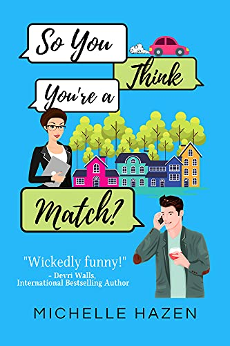 Book Cover of So You Think You're a Match? (Friends Make the Best Lovers)