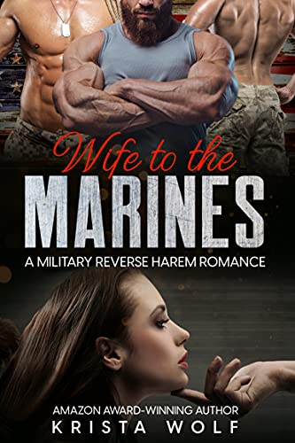 Book Cover of Wife to the Marines: A Military Reverse Harem Romance