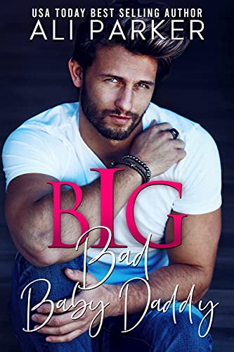 Book Cover of Big Bad Baby Daddy