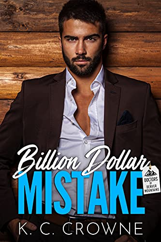 Book Cover of Billion Dollar Mistake (Doctors of Denver)