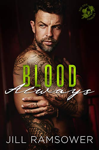 Book Cover of Blood Always: An Arranged Marriage Mafia Romance (The Five Families Book 3)